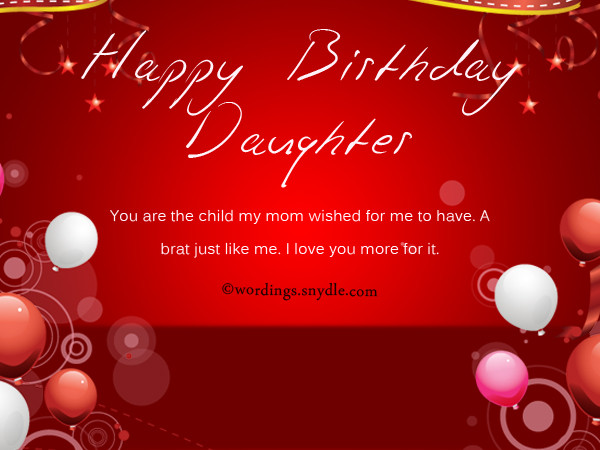 Best ideas about Funny Birthday Wishes For Daughter . Save or Pin Birthday Wishes for Daughter Wordings and Messages Now.