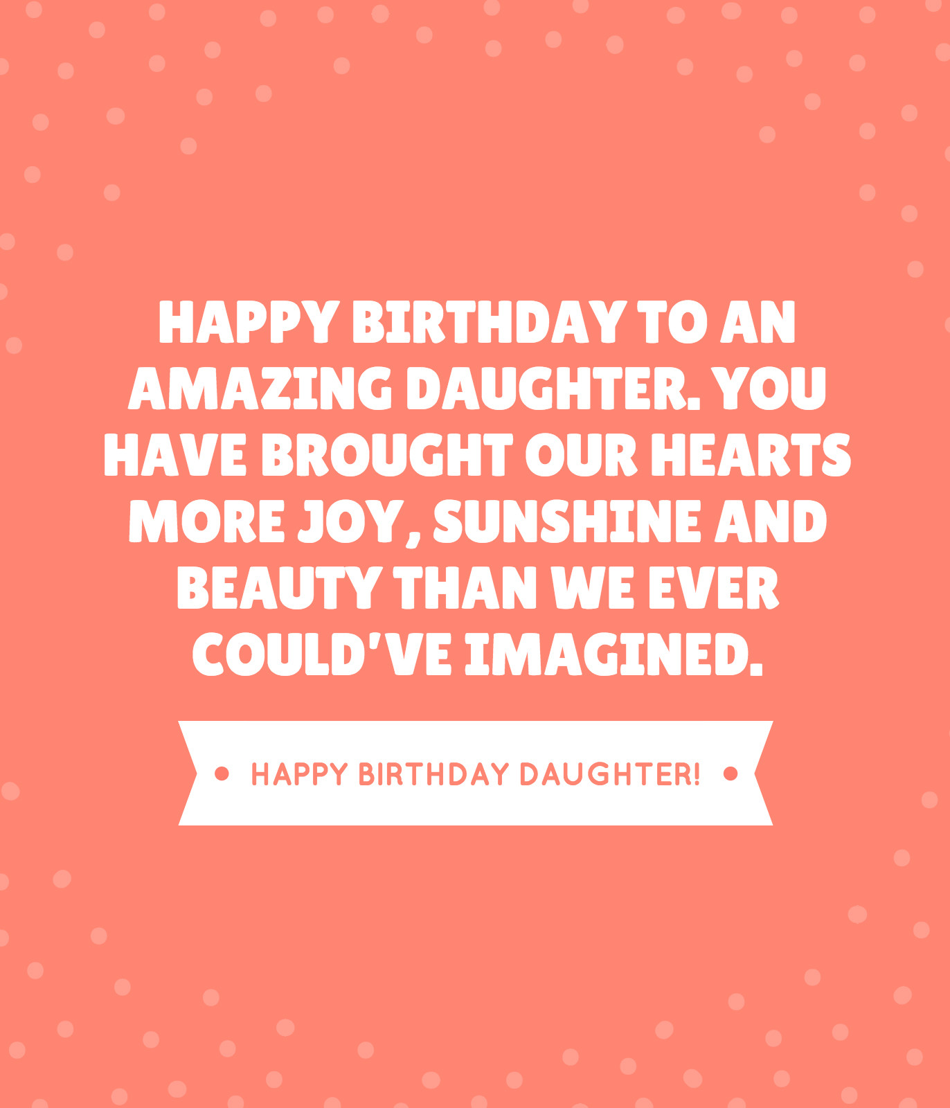Best ideas about Funny Birthday Wishes For Daughter . Save or Pin 35 Beautiful Ways to Say Happy Birthday Daughter Unique Now.