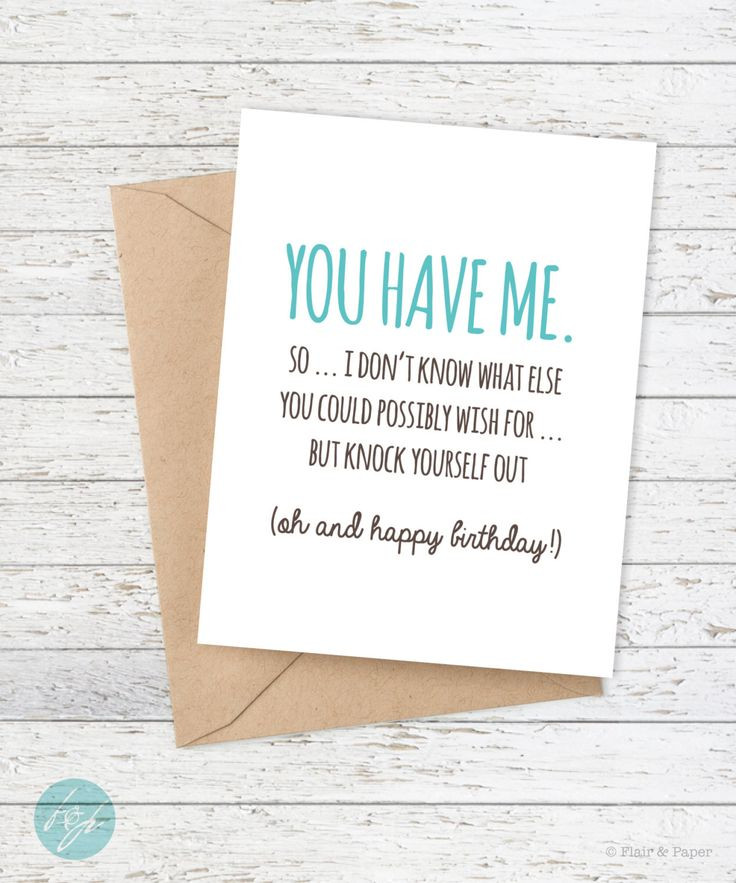 Best ideas about Funny Birthday Wishes For Girlfriend . Save or Pin Best 25 Funny birthday sayings ideas on Pinterest Now.