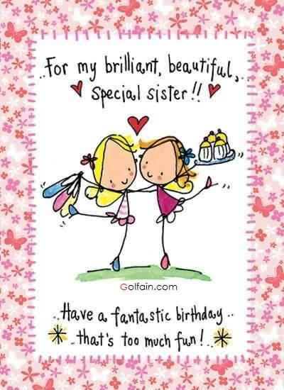Best ideas about Funny Birthday Wishes For Sister . Save or Pin 70 Beautiful Birthday Wishes For Sister – Funny Birthday Now.