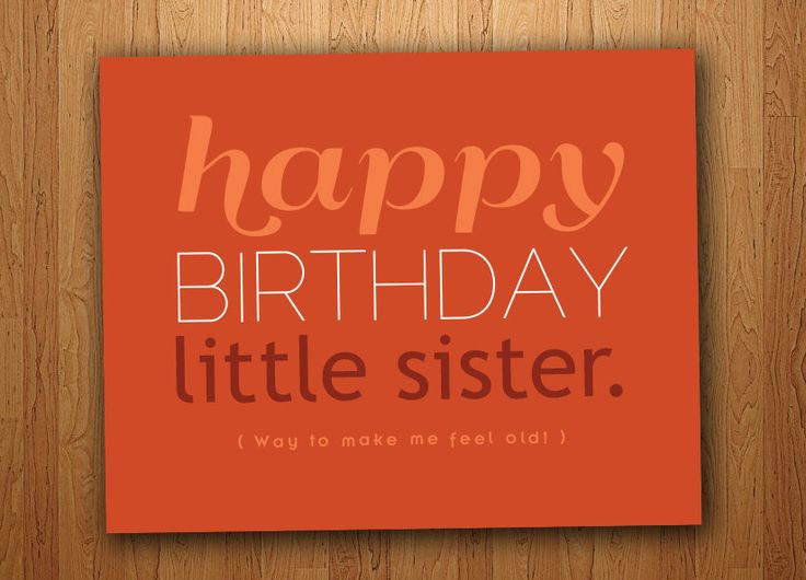 Best ideas about Funny Birthday Wishes For Sister . Save or Pin Little Sister Funny Birthday Card Printable $3 Now.