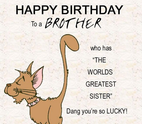 Best ideas about Funny Birthday Wishes For Younger Sister . Save or Pin 200 Best Birthday Wishes For Brother 2019 My Happy Now.