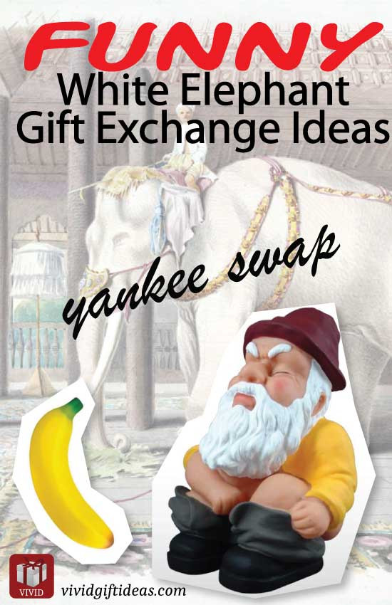 Best ideas about Funny Gift Exchange Ideas . Save or Pin Unique White Elephant Gift Exchange Ideas Vivid s Now.