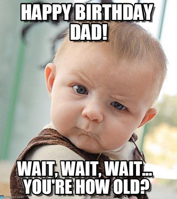 Best ideas about Funny Happy Birthday Dad Meme . Save or Pin Happy birthday memes images about birthday for everyone Now.