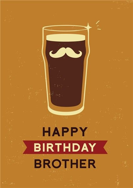 Best ideas about Funny Happy Birthday Wishes For Brother . Save or Pin 1000 images about Male birthday cards on Pinterest Now.