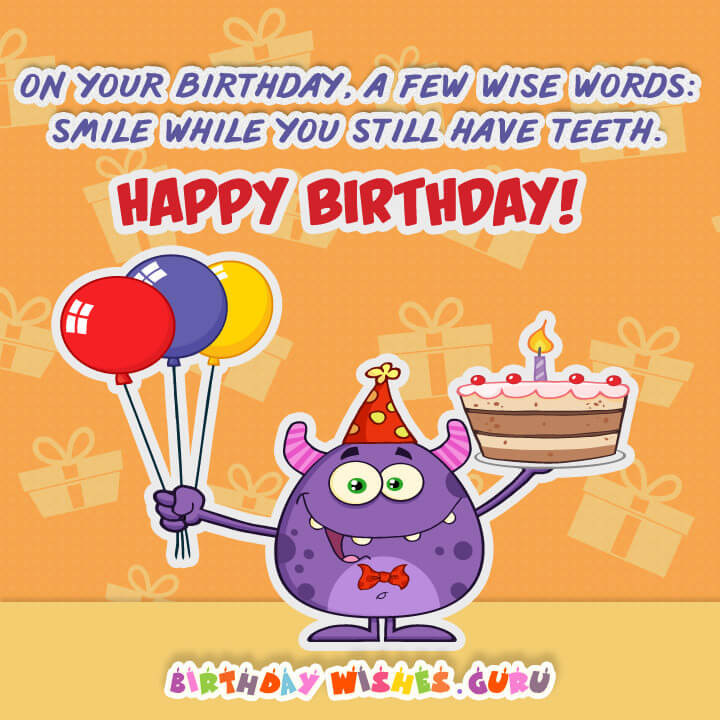 Best ideas about Funny Happy Birthday Wishes . Save or Pin Funny Birthday Wishes and Messages Now.