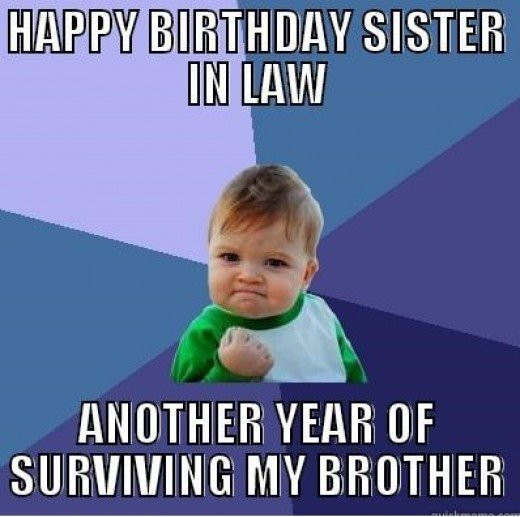 Best ideas about Funny Sister Birthday Memes . Save or Pin Happy Birthday Sister in Law Quotes and Meme Now.