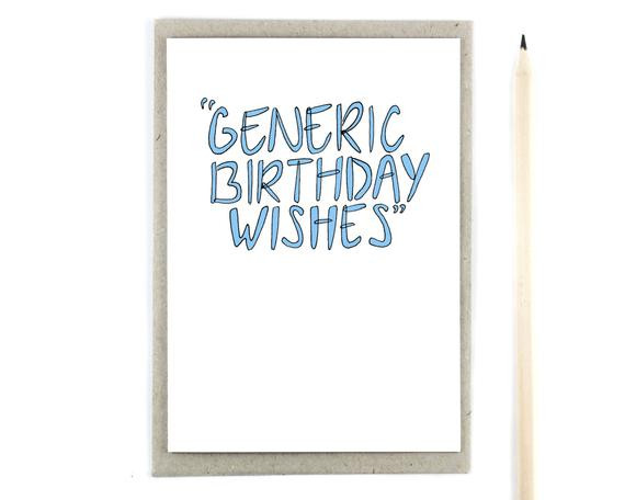 Best ideas about Generic Birthday Wishes . Save or Pin Funny Birthday Card Generic Birthday Wishes Now.