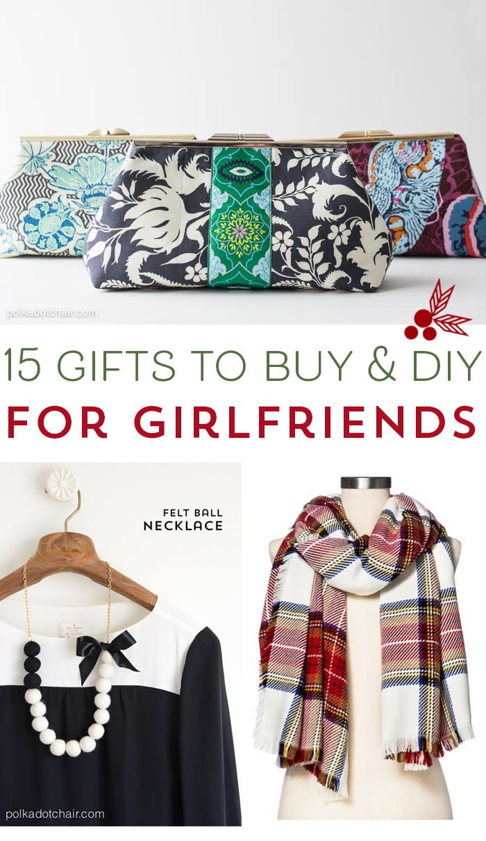 Best ideas about Gift For Gf Ideas . Save or Pin 15 Gift Ideas for Girlfriends that you can or DIY Now.