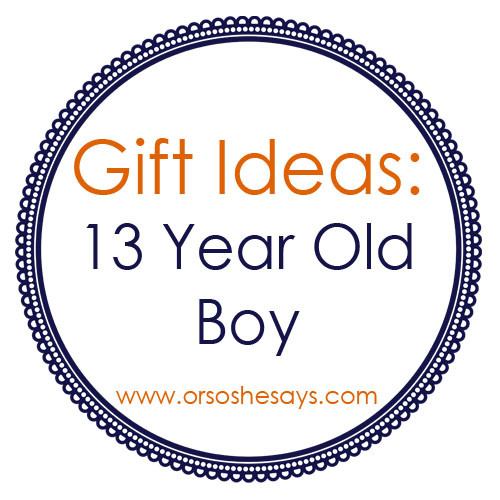 Best ideas about Gift Ideas 11 Year Old Boy . Save or Pin Gift Ideas for 13 Year Old Boys so she says Now.