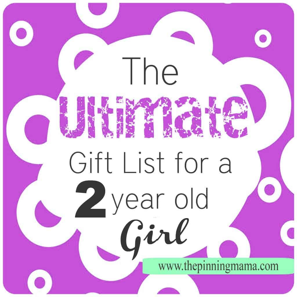 Best ideas about Gift Ideas For 2 Yr Old Girl . Save or Pin The Ultimate Gift List for a 2 Year Old Girl Now.