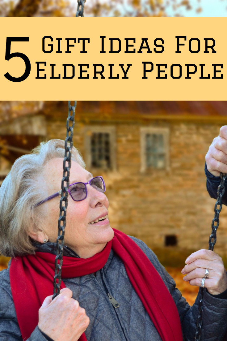 Best ideas about Gift Ideas For Elderly . Save or Pin 5 Gift Ideas For Old People Like Elderly Grandpas and Grandmas Now.