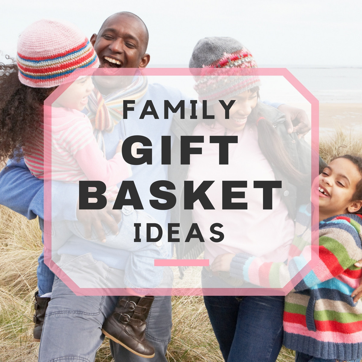 Best ideas about Gift Ideas For Families . Save or Pin 10 Best Family Gift Basket Ideas Now.