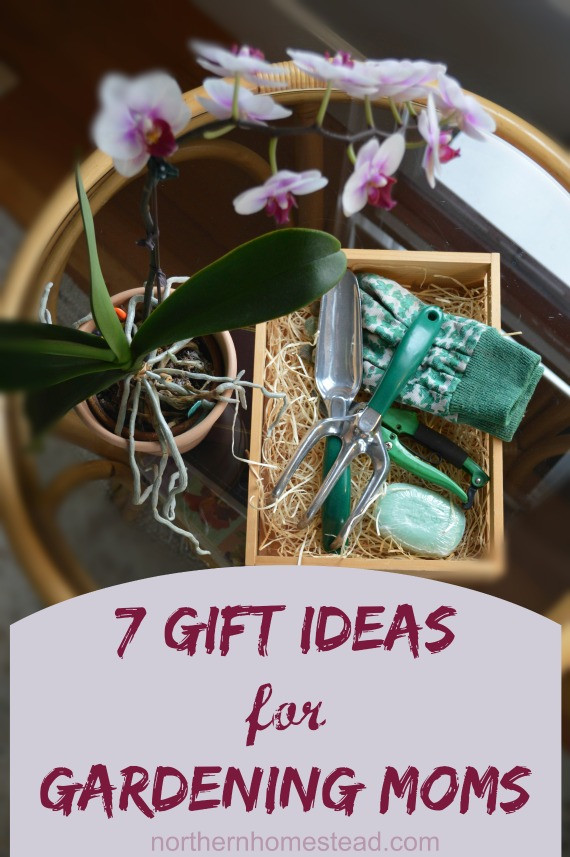 Best ideas about Gift Ideas For Gardeners . Save or Pin 7 Gift Ideas for Gardening Moms Northern Homestead Now.