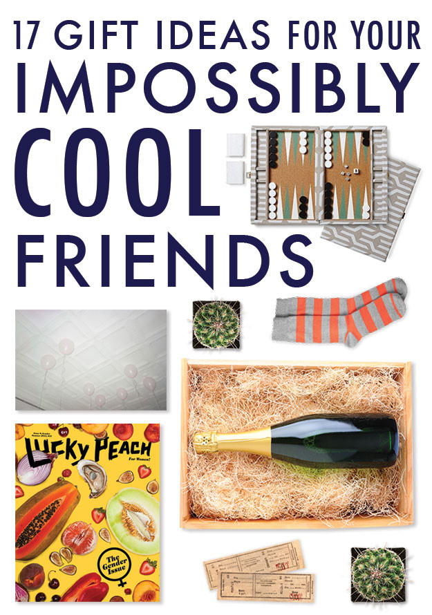 Best ideas about Gift Ideas For Guy Best Friend . Save or Pin 17 Gift Ideas For Your Impossibly Cool Friends Now.