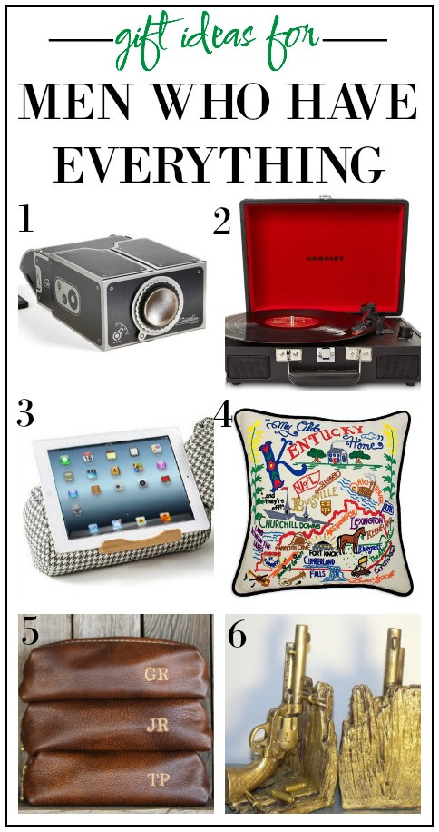 Best ideas about Gift Ideas For Man Who Has Everything . Save or Pin Gift Ideas for Men Who Have Everything Except These Now.