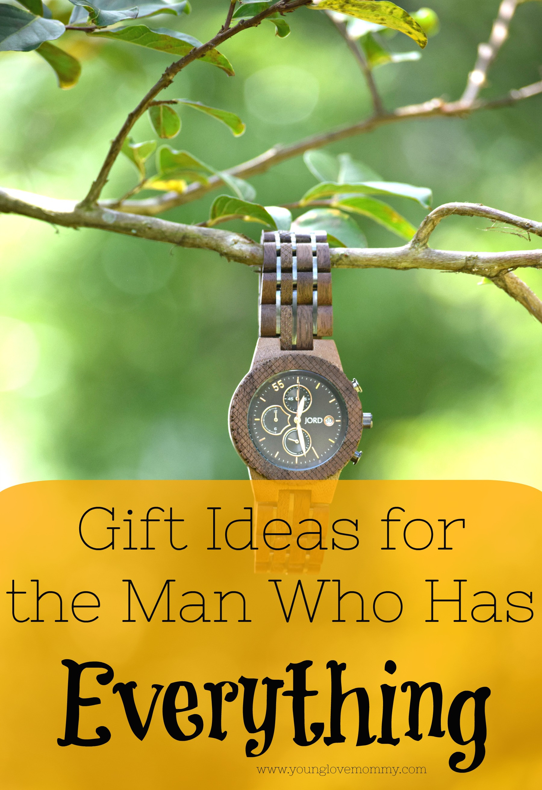 Best ideas about Gift Ideas For Men Who Have Everything . Save or Pin Unique Gift Ideas for the Man that Has Everything Now.