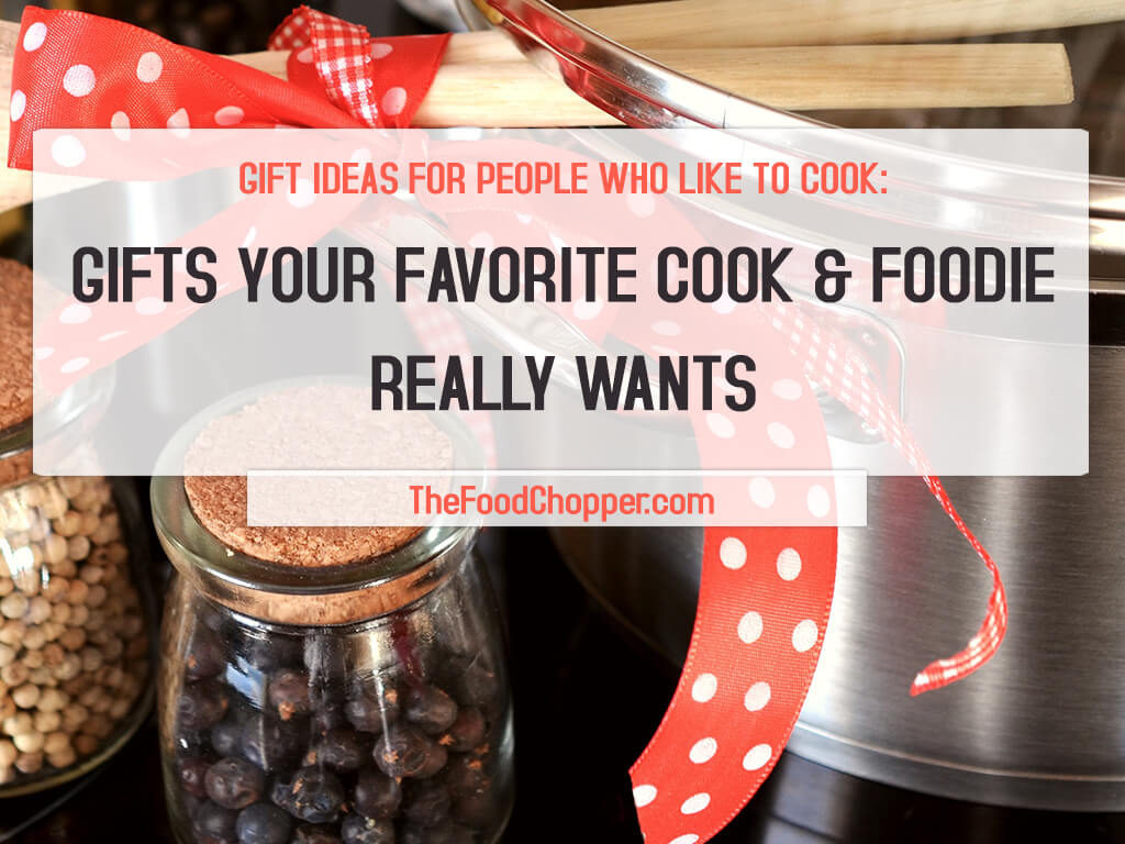 Best ideas about Gift Ideas For Someone Who Likes To Cook . Save or Pin Gift Ideas For People Who Like To Cook Gifts Your Now.