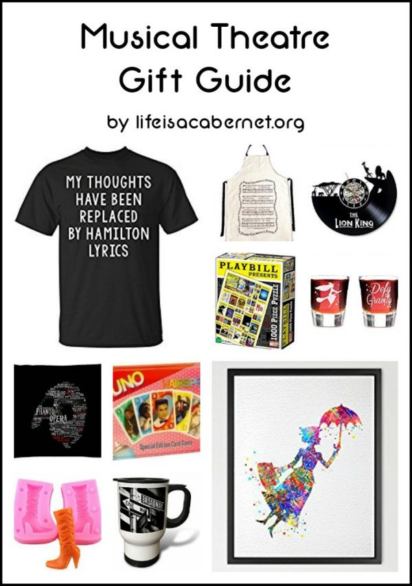 Best ideas about Gift Ideas For Theatre Lovers . Save or Pin Musical Theatre Gift Guide Life Is A Cabernet Now.