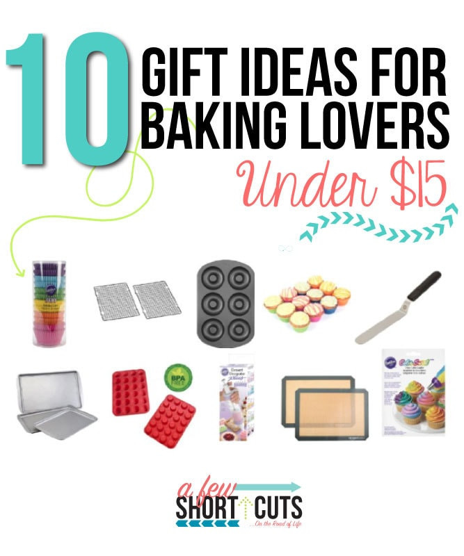 Best ideas about Gift Ideas Under $15 . Save or Pin 10 Gift Ideas for Baking Lovers Under $15 A Few Shortcuts Now.