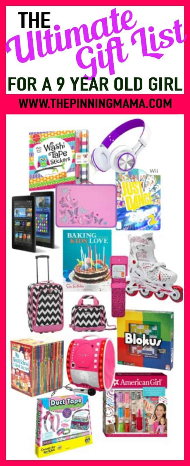 Best ideas about Girl Gift Ideas Age 9 . Save or Pin The Ultimate Gift List for a 9 Year Old Girl • The Pinning Now.