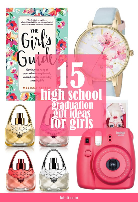 Best ideas about Girls High School Graduation Gift Ideas . Save or Pin 15 High School Graduation Gift Ideas for Girls [Updated Now.
