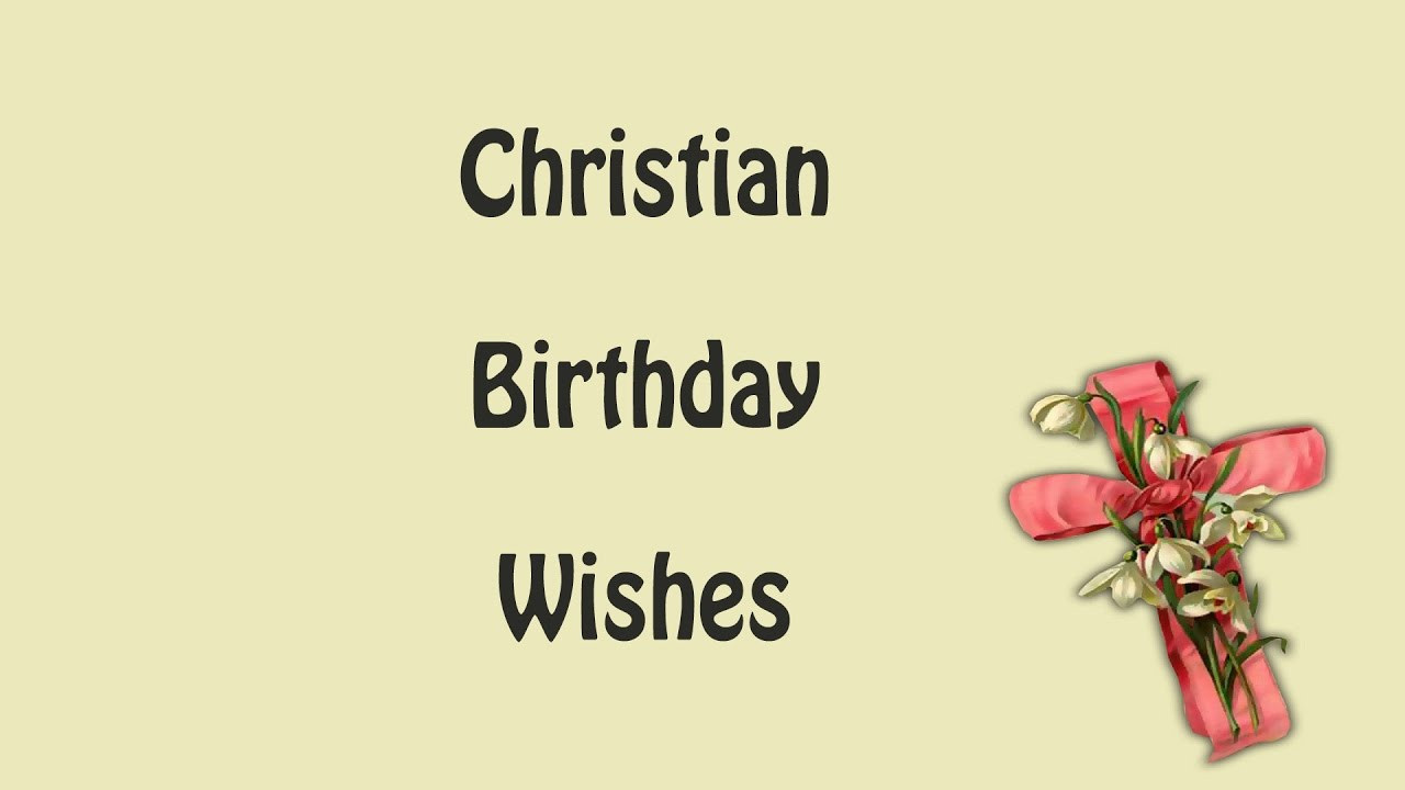 Best ideas about Godly Birthday Wishes . Save or Pin Christian Happy Birthday Wishes Now.