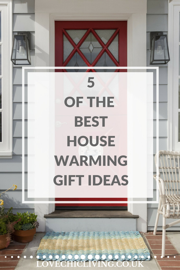 Best ideas about Good Housewarming Gift Ideas . Save or Pin 5 of the Best Housewarming Gift Ideas Love Chic Living Now.