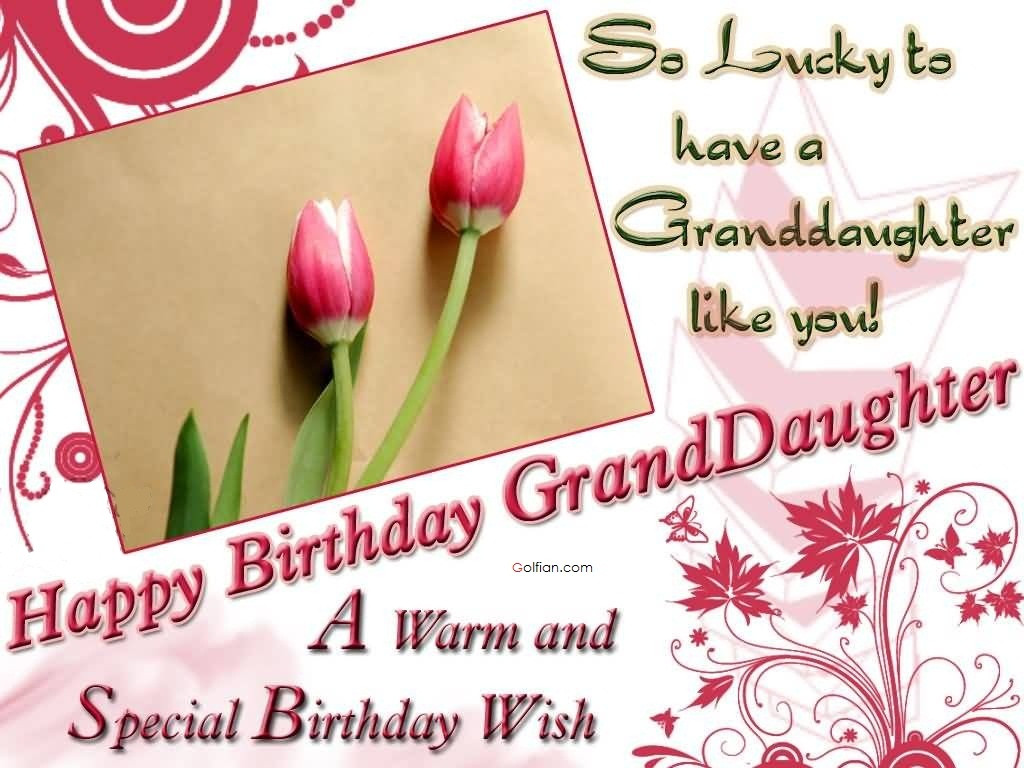 Best ideas about Granddaughter Birthday Wishes . Save or Pin 65 Popular Birthday Wishes For Granddaughter – Beautiful Now.