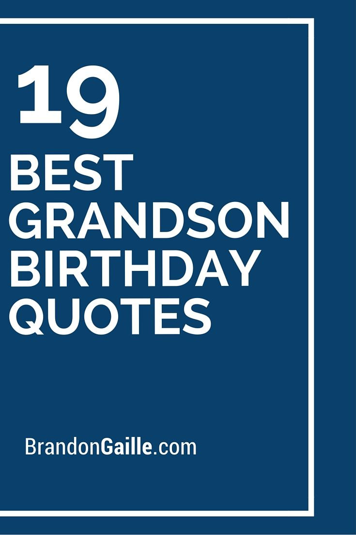 Best ideas about Grandson Birthday Quotes . Save or Pin The 25 best Grandson birthday quotes ideas on Pinterest Now.