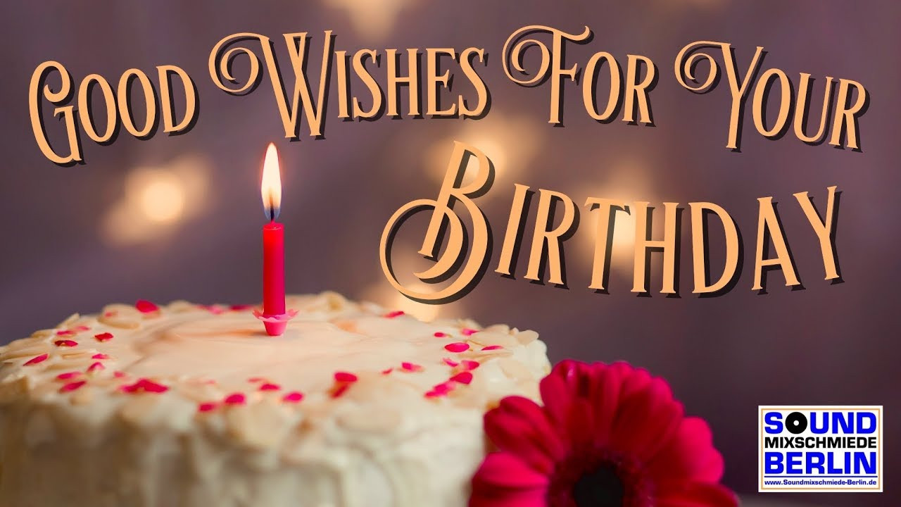 Best ideas about Great Birthday Wishes . Save or Pin Best Good Wishes For Your Birthday ️Great new Happy Now.