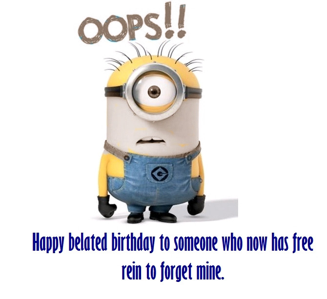 Best ideas about Happy Belated Birthday Funny . Save or Pin Funny Happy Belated Birthday Messages Now.