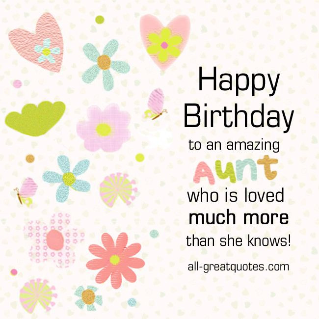Best ideas about Happy Birthday Aunt Quotes . Save or Pin Happy Birthday to an amazing AUNT who is loved much more Now.
