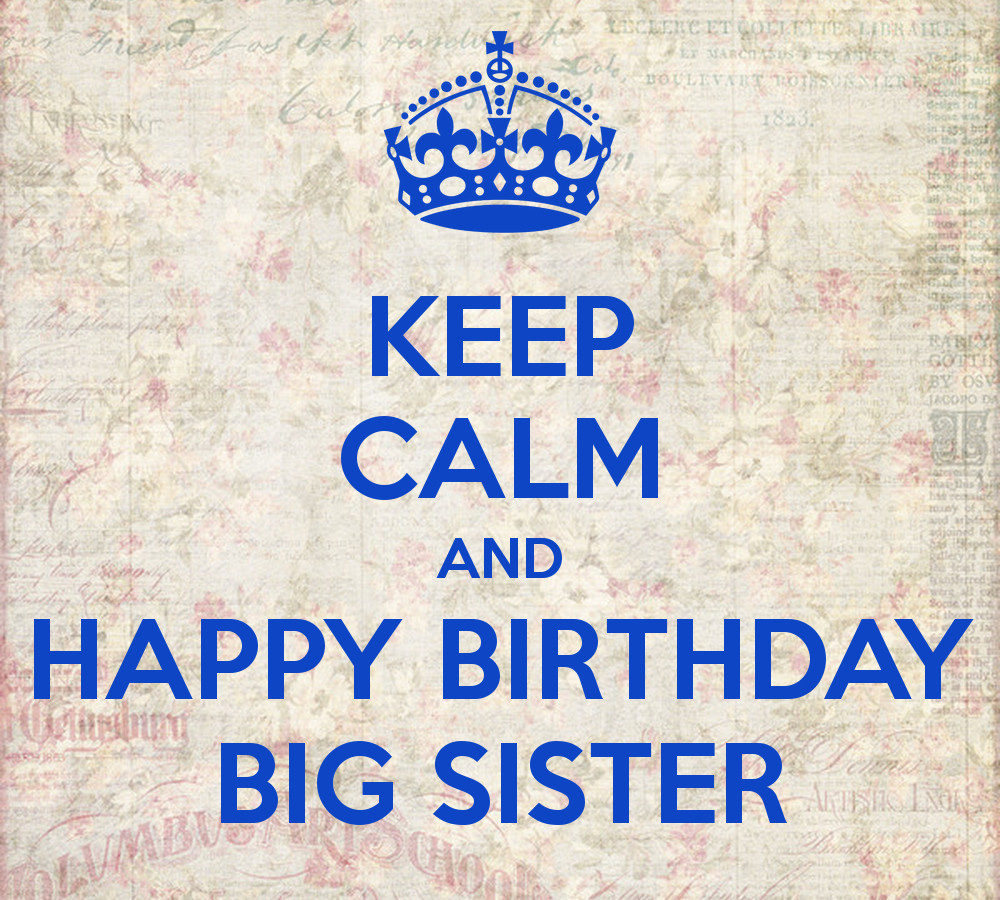 Best ideas about Happy Birthday Big Sister Quotes . Save or Pin Big Sister Birthday Quotes QuotesGram Now.