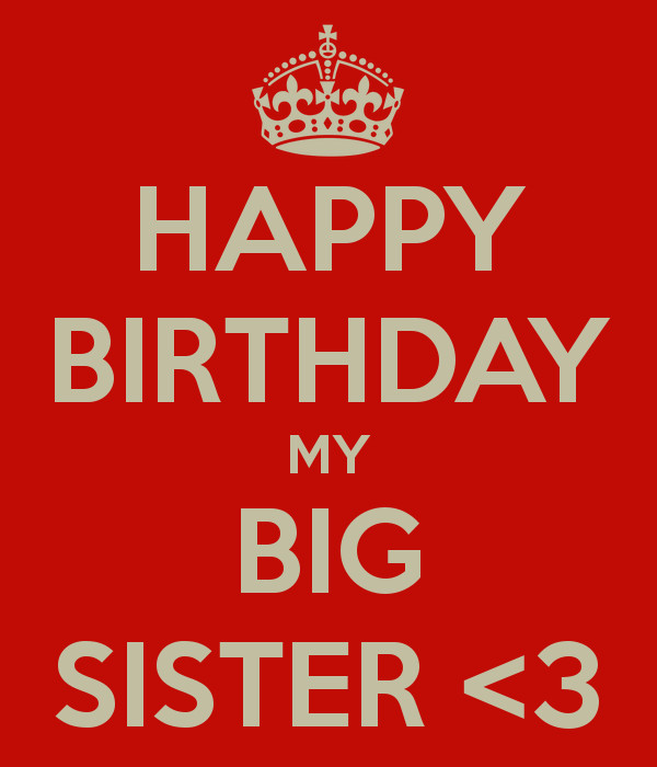 Best ideas about Happy Birthday Big Sister Quotes . Save or Pin Big Sister Quotes QuotesGram Now.