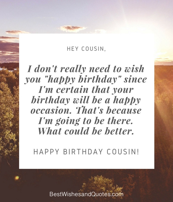 Best ideas about Happy Birthday Cousin Funny . Save or Pin Happy Birthday Cousin 35 Ways to Wish Your Cousin a Now.