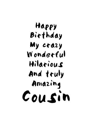 Best ideas about Happy Birthday Cousin Quotes Funny . Save or Pin 6 Now.