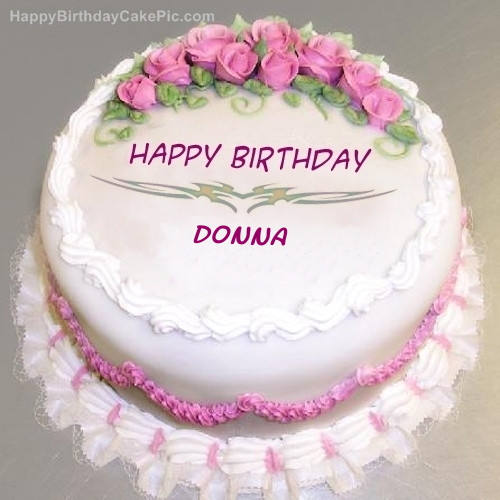 Best ideas about Happy Birthday Donna Cake . Save or Pin Pink Rose Birthday Cake For Donna Now.