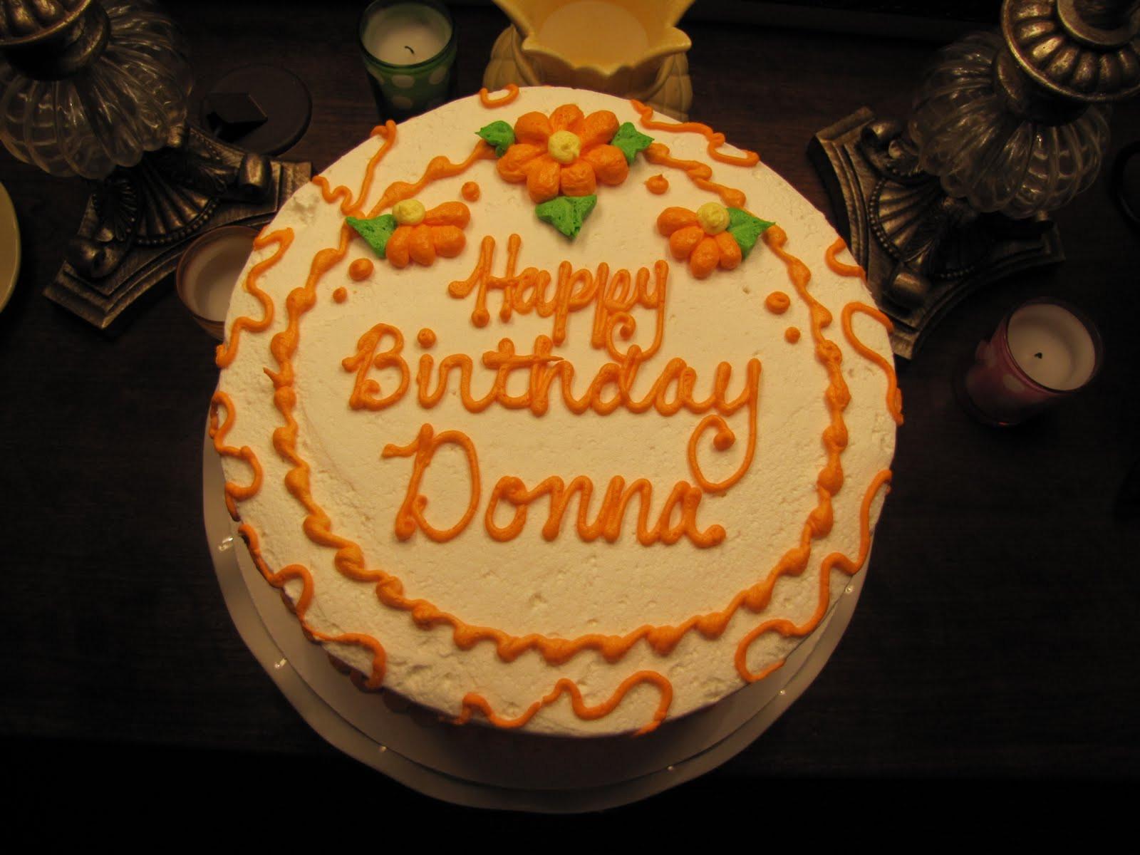 Best ideas about Happy Birthday Donna Cake . Save or Pin All About The Armes Happy Birthday Donna Now.