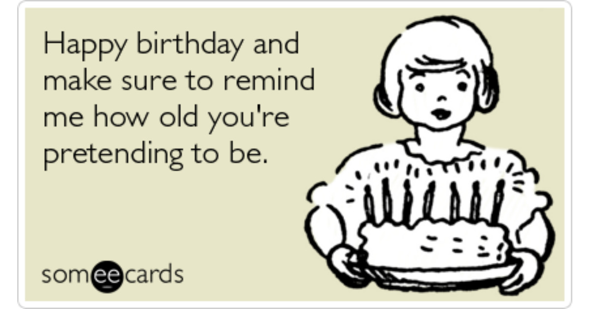 Best ideas about Happy Birthday Ecard Funny . Save or Pin Happy Birthday Party Age Now.