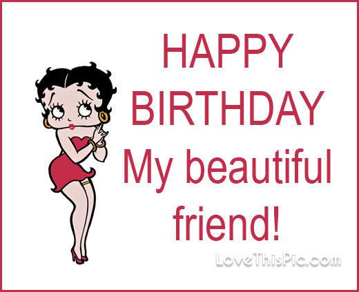 Best ideas about Happy Birthday Friend Funny Images . Save or Pin Happy Birthday Betty Boop QUote s and Now.
