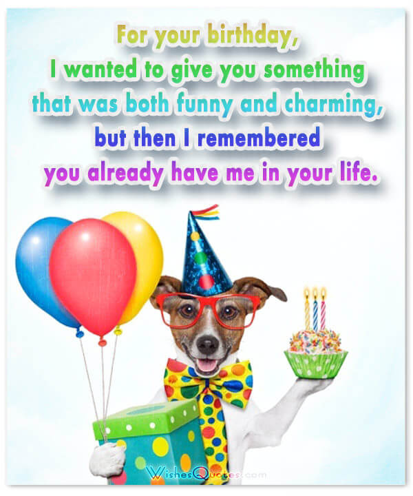 Best ideas about Happy Birthday Funny Wishes . Save or Pin Funny Birthday Wishes for Friends and Ideas for Maximum Now.