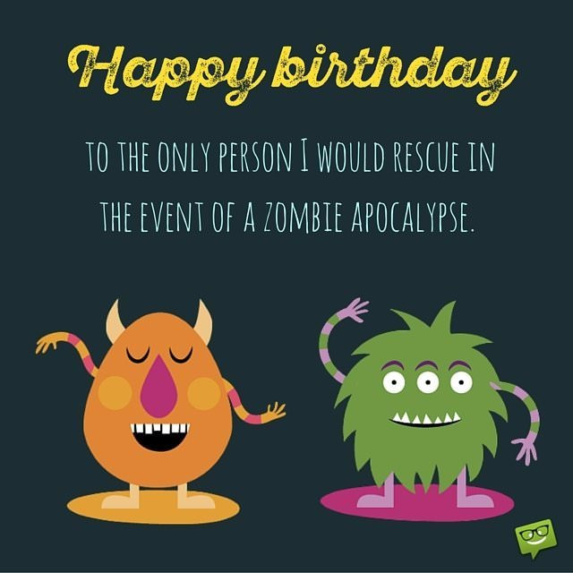 Best ideas about Happy Birthday Funny Wishes . Save or Pin A Funny Birthday Wishes Collection to Inspire the Perfect Now.