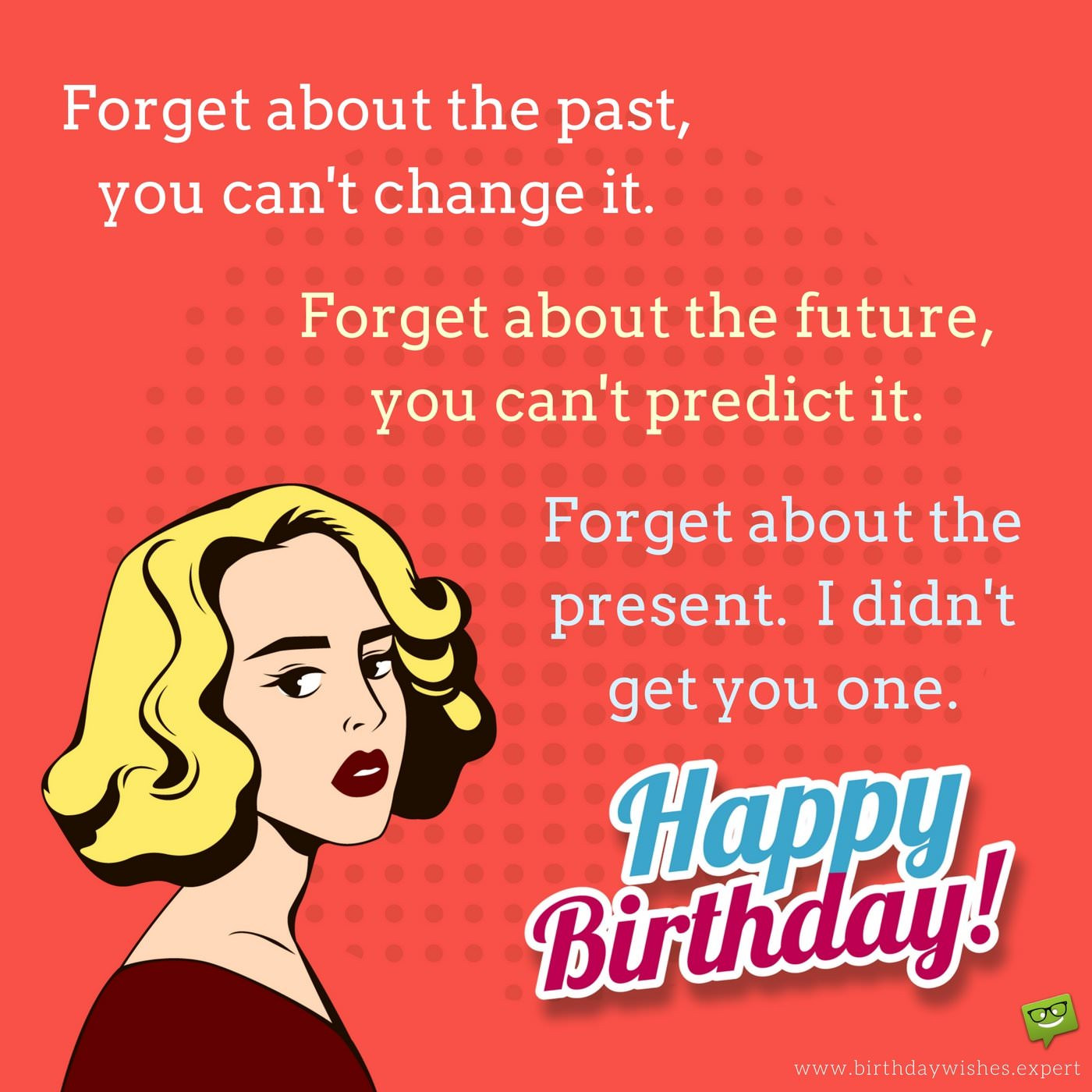 Best ideas about Happy Birthday Funny Wishes . Save or Pin A Hilarious Tribute Now.