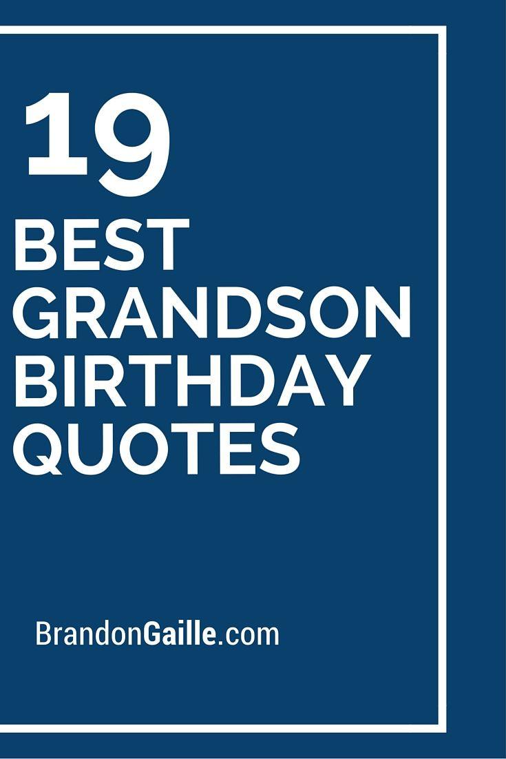 Best ideas about Happy Birthday Grandson Quotes . Save or Pin Best 20 Grandson birthday quotes ideas on Pinterest Now.