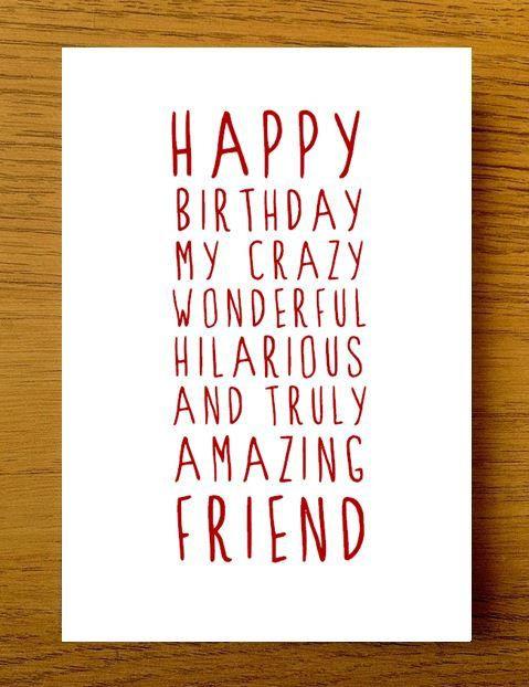 Best ideas about Happy Birthday Guy Friend Funny . Save or Pin 25 best ideas about Happy birthday friend on Pinterest Now.