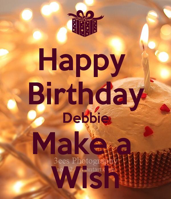 Best ideas about Happy Birthday Make A Wish . Save or Pin Happy Birthday Debbie Make a Wish Poster Michelle Now.