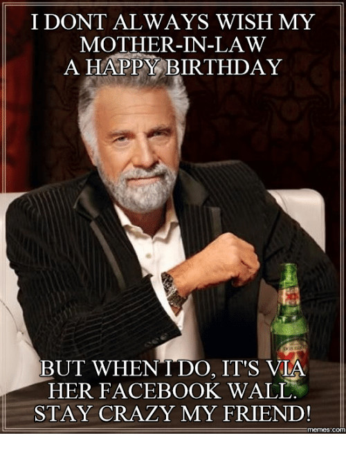 Best ideas about Happy Birthday Mother In Law Funny . Save or Pin 25 Best Memes About Funny Happy Birthday Mom Now.