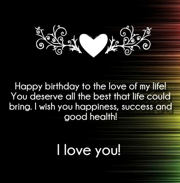 Best ideas about Happy Birthday My Love Quotes For Him . Save or Pin I Love You Happy Birthday Quotes and Wishes Now.