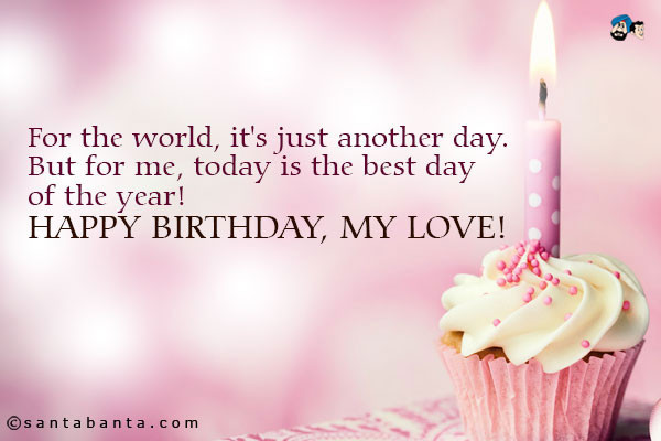 Best ideas about Happy Birthday My Love Quotes For Him . Save or Pin Happy Birthday My Love Quotes QuotesGram Now.